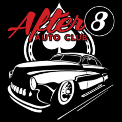 AFTER 8 AUTO CLUB (HOT ROD)